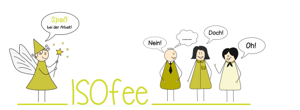 Wie die ISOfee Petra Wagner Ihnen bei der Optimierung Ihres QM-Systems im Bereich der ISN ISO 9001:2015 hilft Ihre Prozesse zu optimieren und Ihre Mitarbeiter zu motivieren